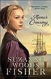 Anna's Crossing (Amish Beginnings)