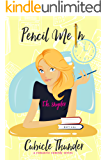 Pencil Me In (Cubicle Thunder Series, #1)