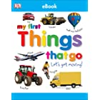 My First Things That Go: Let's Get Moving! (My First Tabbed Board Book)
