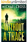 Without a Trace (Echo Kingston Book 3)