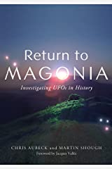 Return to Magonia: Investigating UFOs in History Kindle Edition