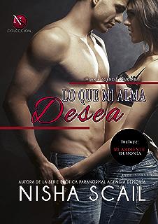 Lo que mi alma desea (Spanish Edition)