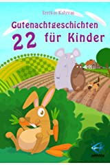 22 Gutenachtgeschichten für Kinder (German Edition) Kindle Edition