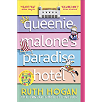 Queenie Malone's Paradise Hotel: The new novel from the author of The Keeper of Lost Things (English Edition)