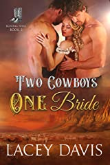 Two Cowboys One Bride (Blessing, Texas Book 3) Kindle Edition