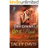 Two Cowboys One Bride (Blessing, Texas Book 3)