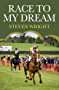 Race To My Dream