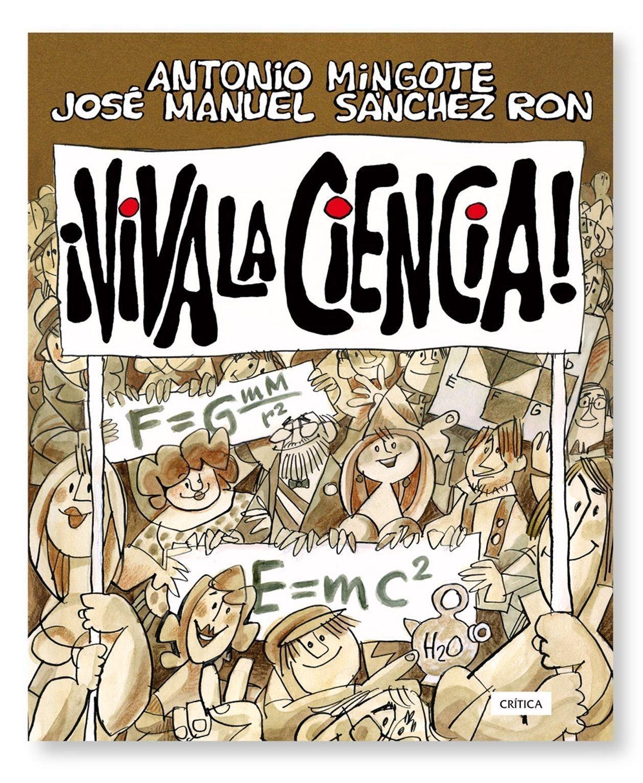 Viva la ciencia! (Fuera de Colección): Amazon.es: Sánchez Ron ...