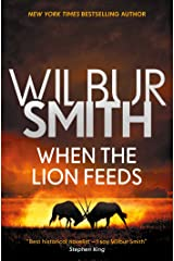 When the Lion Feeds (The Courtney Series: The When The Lion Feeds Trilogy Book 1) Kindle Edition