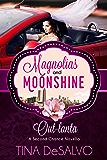 Out-lanta: a Second Chance Novella (A Magnolias and Moonshine Novella Book 13)