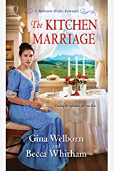The Kitchen Marriage (A Montana Brides Romance Book 2) Kindle Edition