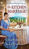 The Kitchen Marriage (A Montana Brides Romance Book 2)