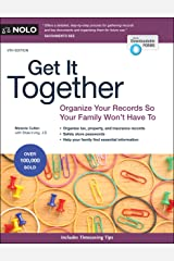 Get It Together: Organize Your Records So Your Family Won't Have To Kindle Edition