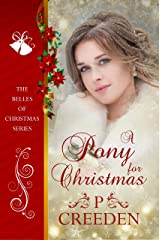 A Pony for Christmas (The Belles of Wyoming Book 4) Kindle Edition