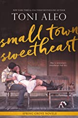 Small-Town Sweetheart (The Spring Grove Series Book 2) Kindle Edition