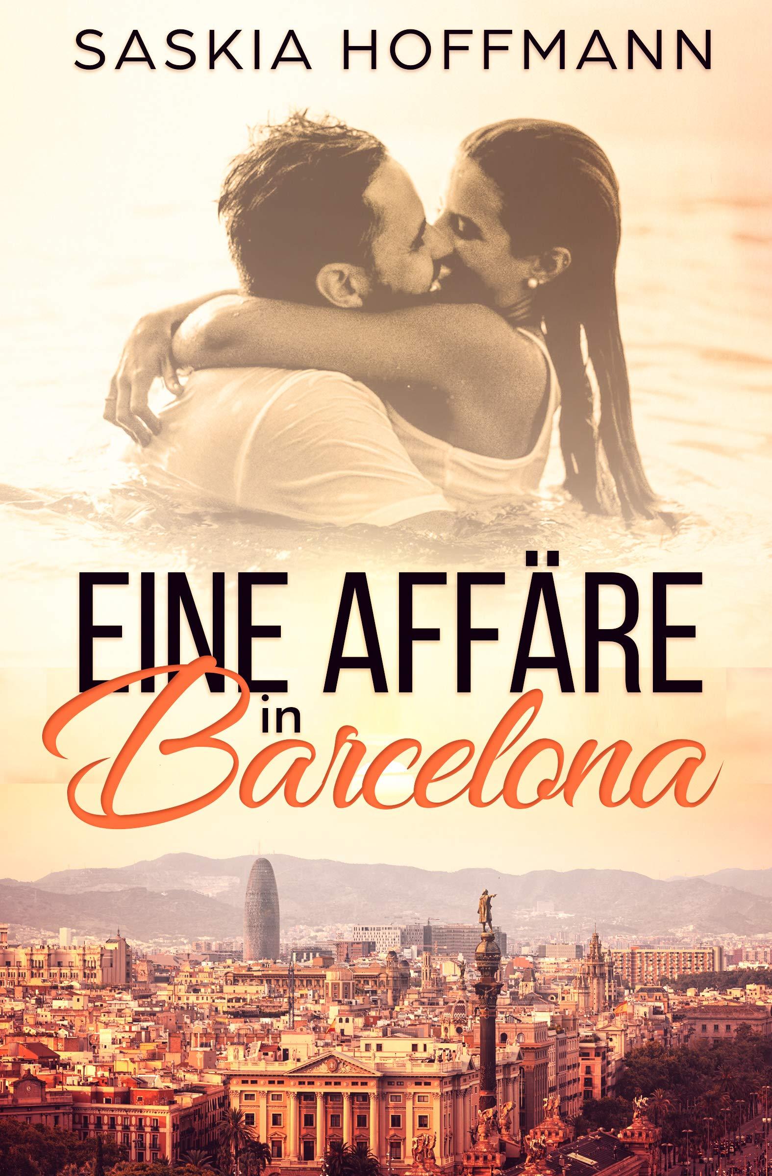 Eine Affäre in Barcelona (German Edition)