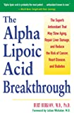 Alpha Lipoic Acid Breakthrough: The Superb