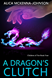 A Dragon's Clutch: Children of Fire, Book Four