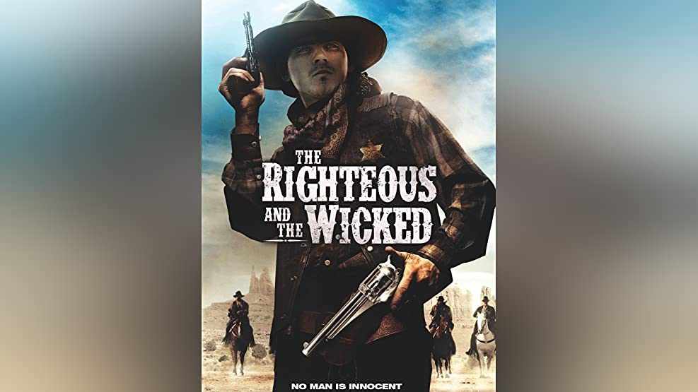 The Righteous & The Wicked