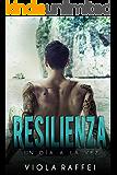 Resilienza: Un día a la vez