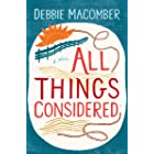 All Things Considered: A Novel (Debbie Macomber Classics)
