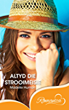 Altyd die strooimeisie (Afrikaans Edition)