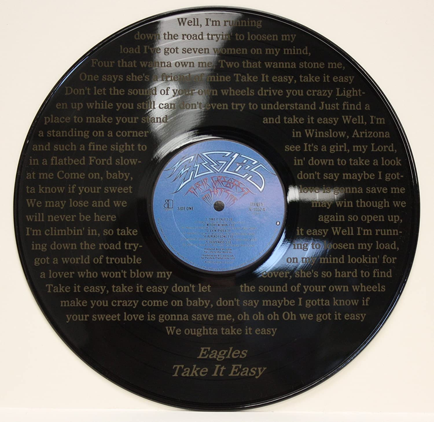 Eagles'Take It Easy' Black Vinyl 12' LP With The Words To The Hit Song Laser Etched Into The Record Unique Wall Hanging Gold Record Outlet