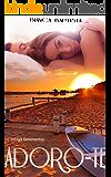 Adoro-te (Trilogia Sentimentos Livro 1)