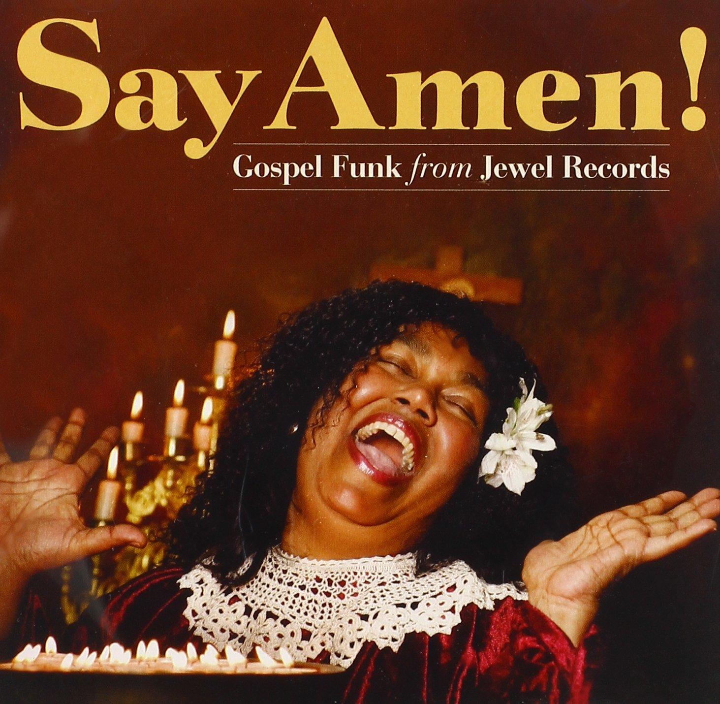 Various Artists - Say Amen: Gospel Funk From Jewel Records