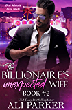 The Billionaire's Unexpected Wife #2 (English Edition)