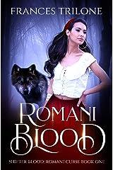 Romani Blood (Shifter Blood: Romani Curse Book 1) Kindle Edition