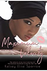 Maximum Velocity (Inked to the Max Book 1) Kindle Edition