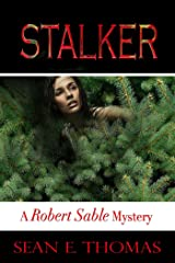 Stalker (A Robert Sable Mystery) Kindle Edition