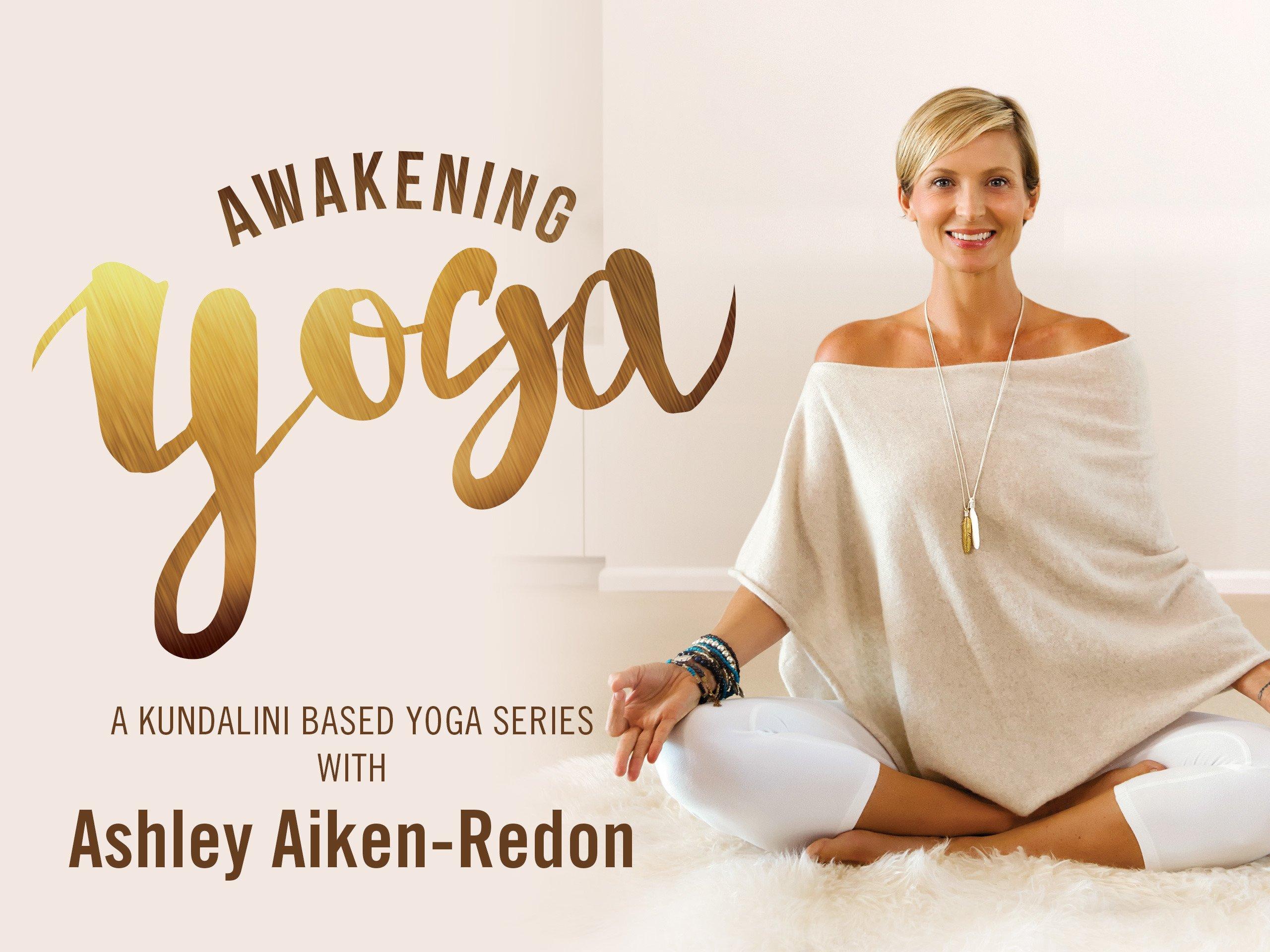 Amazon.com: Awakening Yoga & Meditation with Ashley Aiken-Redon