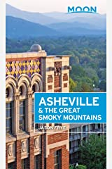 Moon Asheville & the Great Smoky Mountains (Travel Guide) Kindle Edition