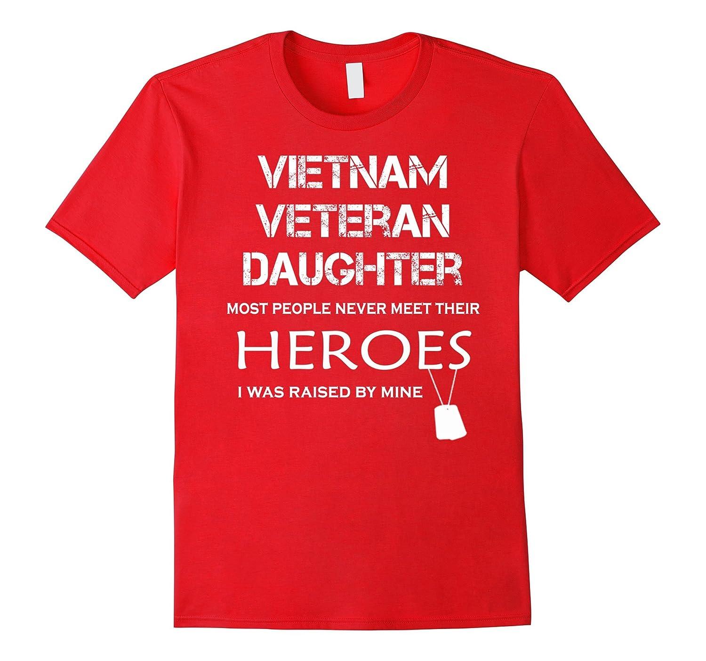 Viet Nam Veteran daughter T-shirt  Viet Nam Veteran daughte-RT