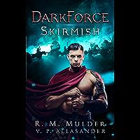Skirmish (DarkForce: A GameLit Saga Book 1) (English Edition)