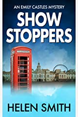 Showstoppers: A British Mystery (Emily Castles Mysteries Book 2) Kindle Edition