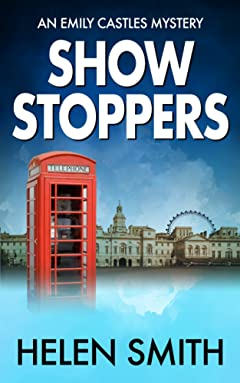 Showstoppers: A British Mystery (Emily Castles Mysteries Book 2)