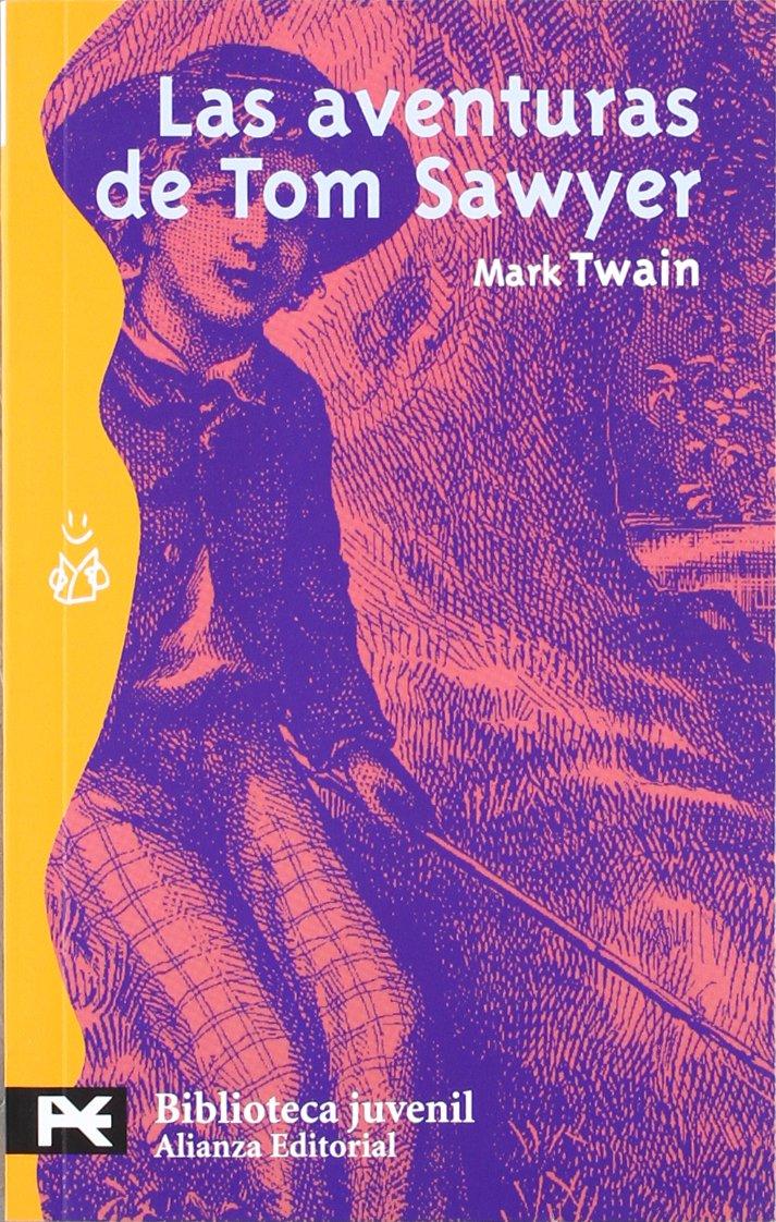 Read Online Las aventuras de Tom Sawyer (El Libro De Bolsillo / the Pocket Book) (Spanish Edition) ePub fb2 ebook
