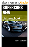 SUpercars new: pictures book (English Edition)