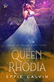 The Queen of Rhodia (Tales of Inthya Book 3)