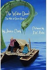 The Water Door (The Hall of Doors Book 5) Kindle Edition