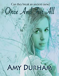 Once And For All (Young Adult Paranormal Romance) (Sky Cove #3)