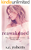 Reawakened (The Unexpected Series Book 3)