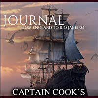 Captain Cook's Journal from England to Rio Janeiro (Classic Book)