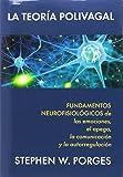 La teoría polivagal : fundamentos neurofisiológicos de las emociones, el apego, la comunicación y la autorregulación