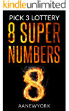 Pick 3 Lottery: 8 Super Numbers (Book-1): Magic Square 149