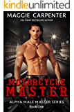 Motorcycle Master: Bad Boy Angel (Alpha Male Master Series Book 1)