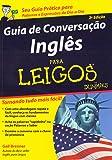 Guia de Conversação Inglês Para Leigos